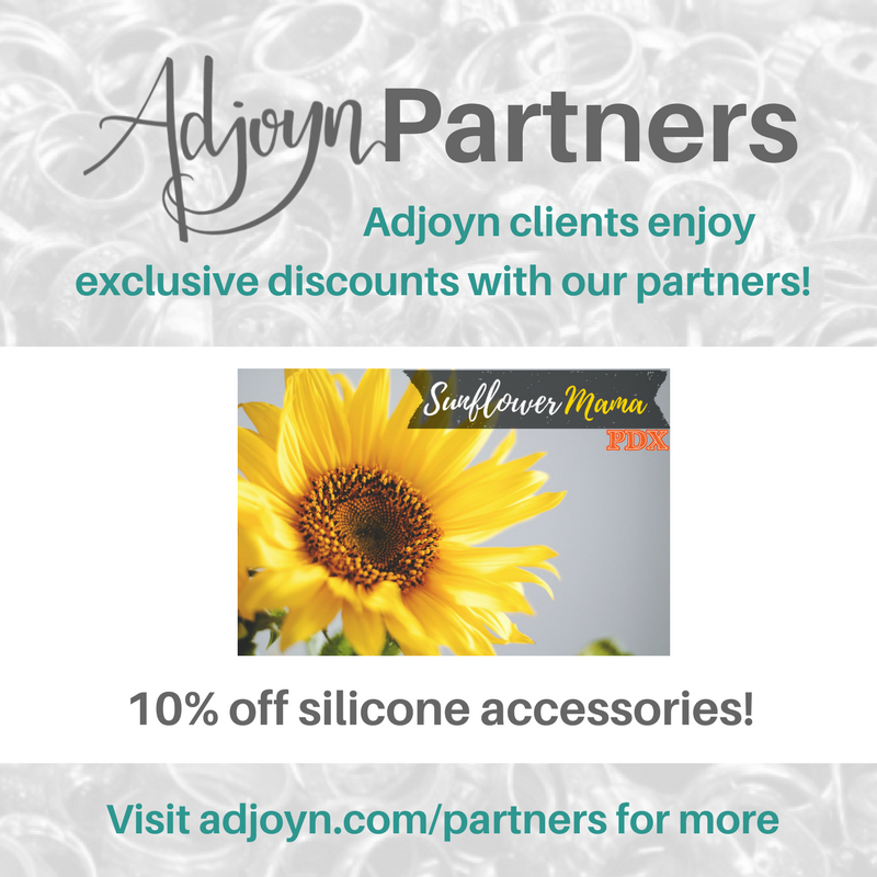 Adjoyn is overjoyed to welcome Sunflowermama PDX as a local partner! Find more information about Adjoyn's partners at adjoyn.com/partners [Image is a graphic with text over a washed out image of a pile of rings. At the header is the Adjoyn logo and the word Partners, with text quote, Adjoyn clients enjoy exclusive discounts with our partners, end quote. At the footer of the image is text that reads quote, visit adjoyn dot com slash partners for more, end quote. The body of the image contains the Sunflower Mama PDX logo and the text reads quote, 10 percent off silicone accessories!, end quote.]